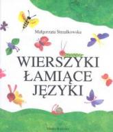 Wierszyki łamiące języki - Małgorzata Strzałkowska | mała okładka
