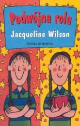 Podwójna rola - Jacqueline Wilson | mała okładka