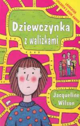 Dziewczynka z walizkami - Jacqueline Wilson | mała okładka