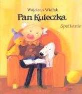 Pan Kuleczka. Spotkanie - Wojciech Widłak | mała okładka