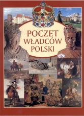 Poczet władców Polski - Opracowanie zbiorowe | mała okładka
