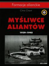 Myśliwce aliantów. 1939-1945 - Christ Chant | mała okładka