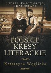 Polskie kresy literackie - Katarzyna Węglicka   mała okładka