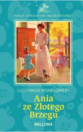 Ania ze Złotego Brzegu - Montgomery Lucy Maud   mała okładka