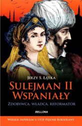 Sulejman II Wspaniały - Łątka Jerzy S. | mała okładka