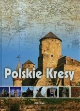 Polskie Kresy - Katarzyna Węglicka   mała okładka