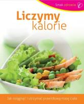 Liczymy kalorie - Opracowanie zbiorowe | mała okładka