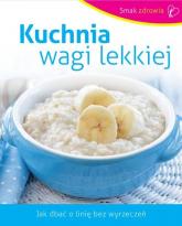 Kuchnia wagi lekkiej - Opracowanie zbiorowe | mała okładka