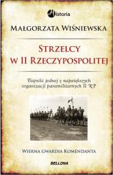Strzelcy w II Rzeczypospolitej - Małgorzata Wiśniewska   mała okładka