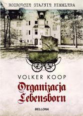 Organizacja Lebensborn - Volker Koop | mała okładka