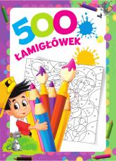 500 łamigłówek - Opracowanie zbiorowe | mała okładka