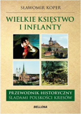 Wielkie Księstwo Litewskie i Inflanty - Sławomir Koper | mała okładka