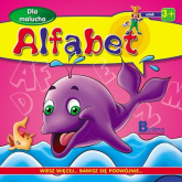 Dla malucha. Alfabet - Praca zbiorowa | mała okładka