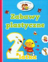 Zabawy plastyczne 2 latka - Elżbieta Lekan | mała okładka