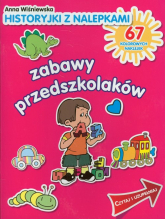 Zabawy przedszkolaków. Historyjki z nalepkami - Anna Wiśniewska   mała okładka