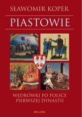 Piastowie - Sławomir Koper | mała okładka
