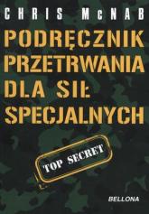Podręcznik przetrwania dla sił specjalnych - Chris McNab | mała okładka