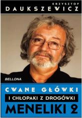 Cwane główki i chłopaki z drogówki. Meneliki 2 - Krzysztof Daukszewicz | mała okładka