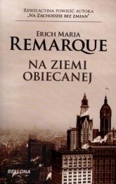 Na ziemi obiecanej - Erich Maria Remarque | mała okładka