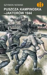Puszcza Kampinoska. Jaktorów 1944 - Szymon Nowak | mała okładka