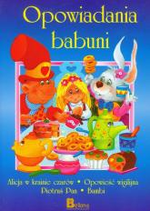 Opowiadania babuni część 1 - Praca zbiorowa | mała okładka