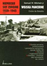 Niemieckie siły zbrojne 1939-1945. Tom 3. Wojska pancerne. Ordre de Bataille - Samuel W. Mitcham jr   mała okładka