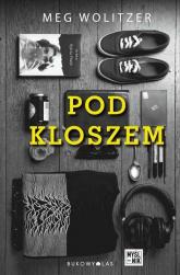 Pod kloszem - Meg Wolitzer | mała okładka