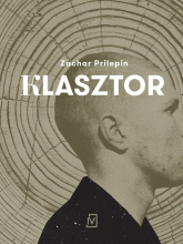 Klasztor - Zachar Prilepin | mała okładka