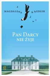 Pan Darcy nie żyje - Magdalena Knedler | mała okładka