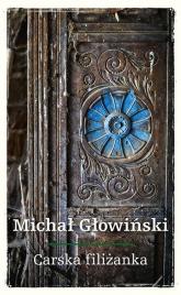 Carska filiżanka - Michał Głowiński | mała okładka