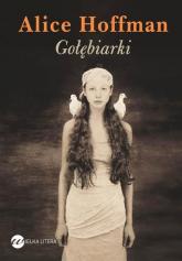Gołębiarki - Alice Hoffman | mała okładka