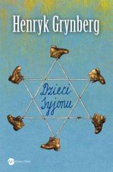 Dzieci Syjonu - Henryk Grynberg | mała okładka
