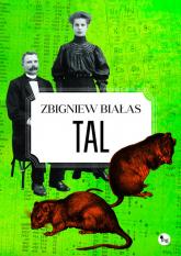 Tal - Zbigniew Białas | mała okładka