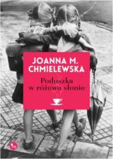 Poduszka w różowe słonie - Chmielewska Joanna M. | mała okładka