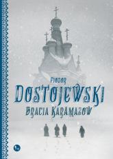 Bracia Karamazow - Fiodor Dostojewski | mała okładka