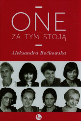 One za tym stoją - Aleksandra Boćkowska | mała okładka