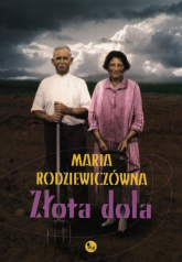 Złota dola - Maria Rodziewiczówna | mała okładka