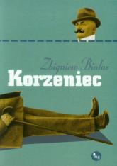 Korzeniec - Zbigniew Białas | mała okładka