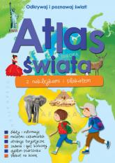 Atlas świata z naklejkami i plakatem - Paulina Kaniewska | mała okładka