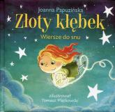 Złoty kłębek. Wiersze do snu - Joanna Papuzińska | mała okładka