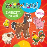 Kolorowanki z naklejkami. Zwierzęta na wsi -  | mała okładka