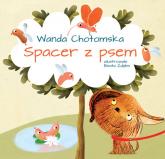 Spacer z psem - Wanda Chotomska | mała okładka
