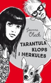 Tarantula Klops i Herkules - Joanna Olech | mała okładka