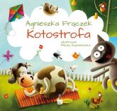 Kotostrofa - Agnieszka Frączek | mała okładka