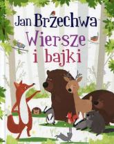 Wiersze i bajki - Jan Brzechwa | mała okładka