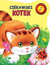 Ciekawski kotek - Urszula Kozłowska | mała okładka