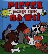 Piesek poznaje życie na wsi. Pianki - Urszula Kozłowska | mała okładka