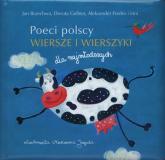 Poeci polscy. Wiersze i wierszyki dla najmłodszych - Brzechwa Jan, Gellner Dorota, Fredro Aleksander | mała okładka