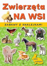 Zwierzęta na wsi. Zabawy z naklejkami -  | mała okładka