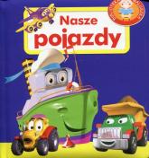 Nasze pojazdy. Biblioteka maluszka - Agnieszka Frączek | mała okładka